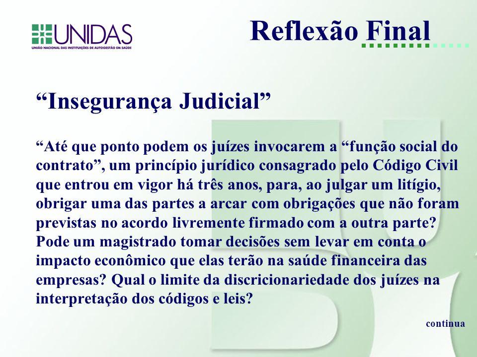 Reflexão Final Insegurança Judicial
