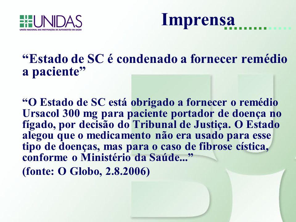 Imprensa Estado de SC é condenado a fornecer remédio a paciente