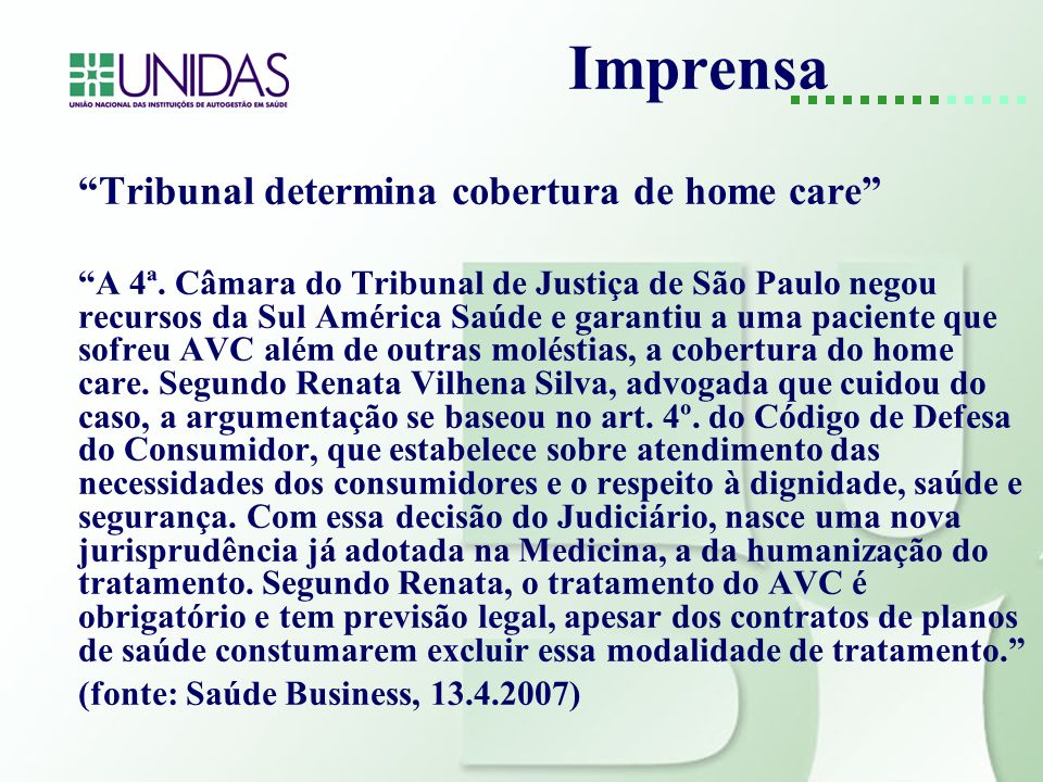 Imprensa Tribunal determina cobertura de home care