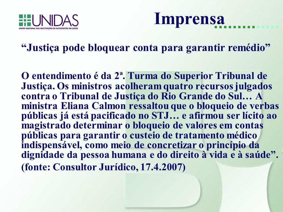 Imprensa Justiça pode bloquear conta para garantir remédio