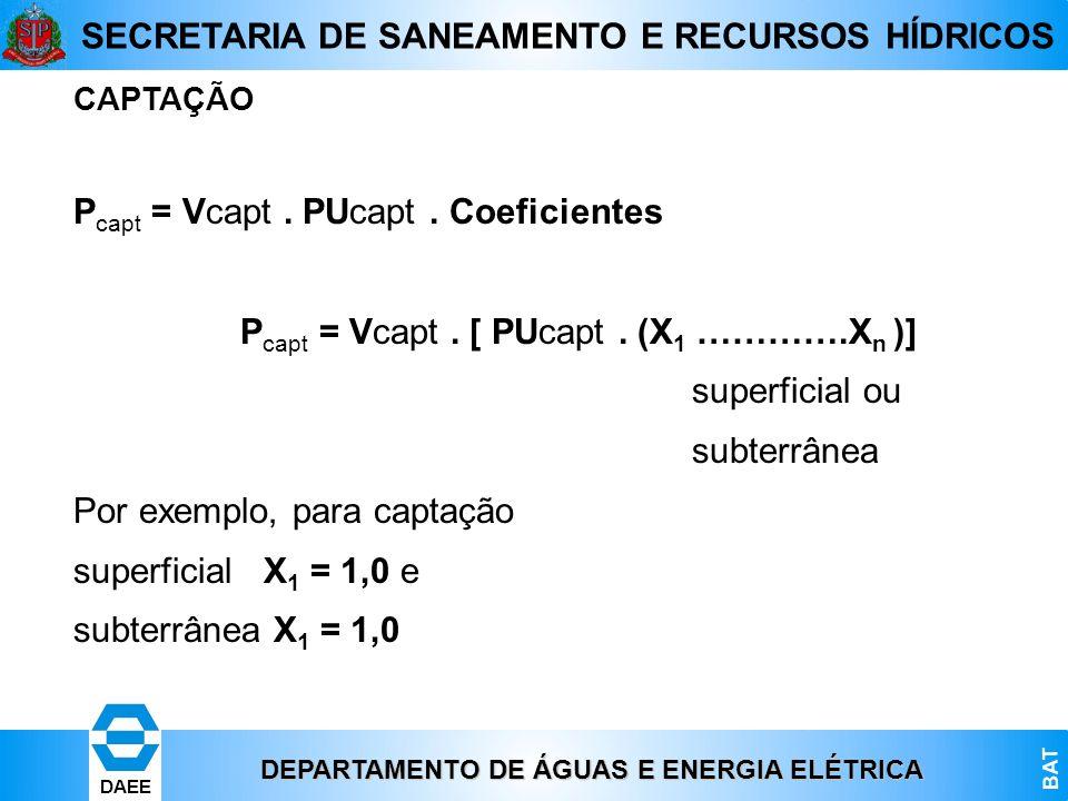 Pcapt = Vcapt . PUcapt . Coeficientes