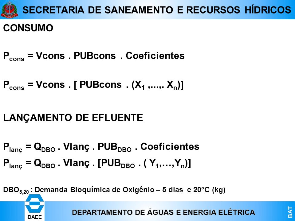 Pcons = Vcons . PUBcons . Coeficientes