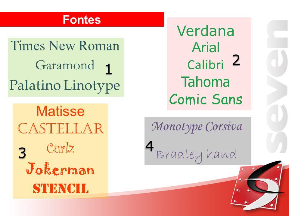 Verdana Times New Roman Arial Calibri Garamond Tahoma