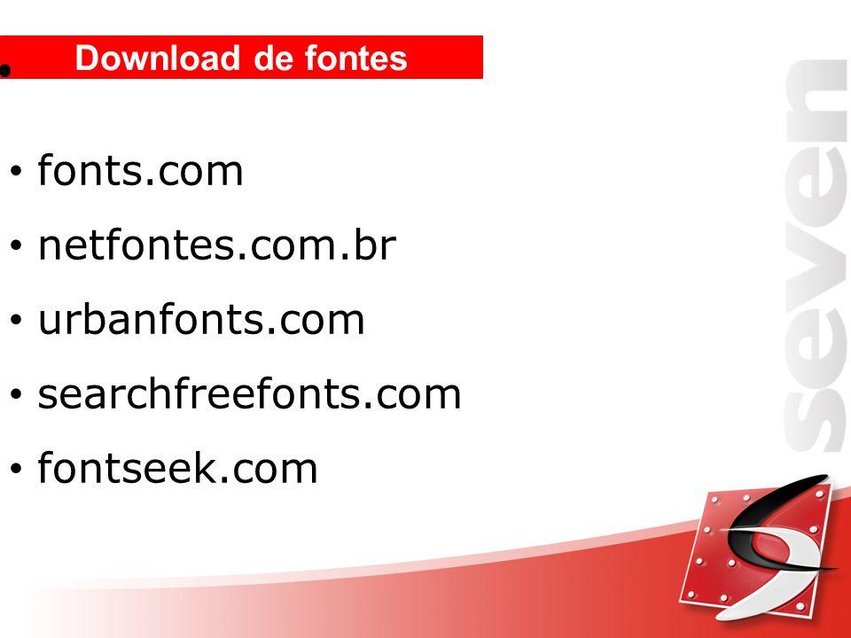 fonts.com netfontes.com.br urbanfonts.com searchfreefonts.com