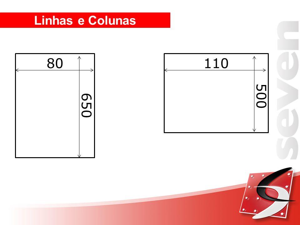 Linhas e Colunas 80 110 500 650