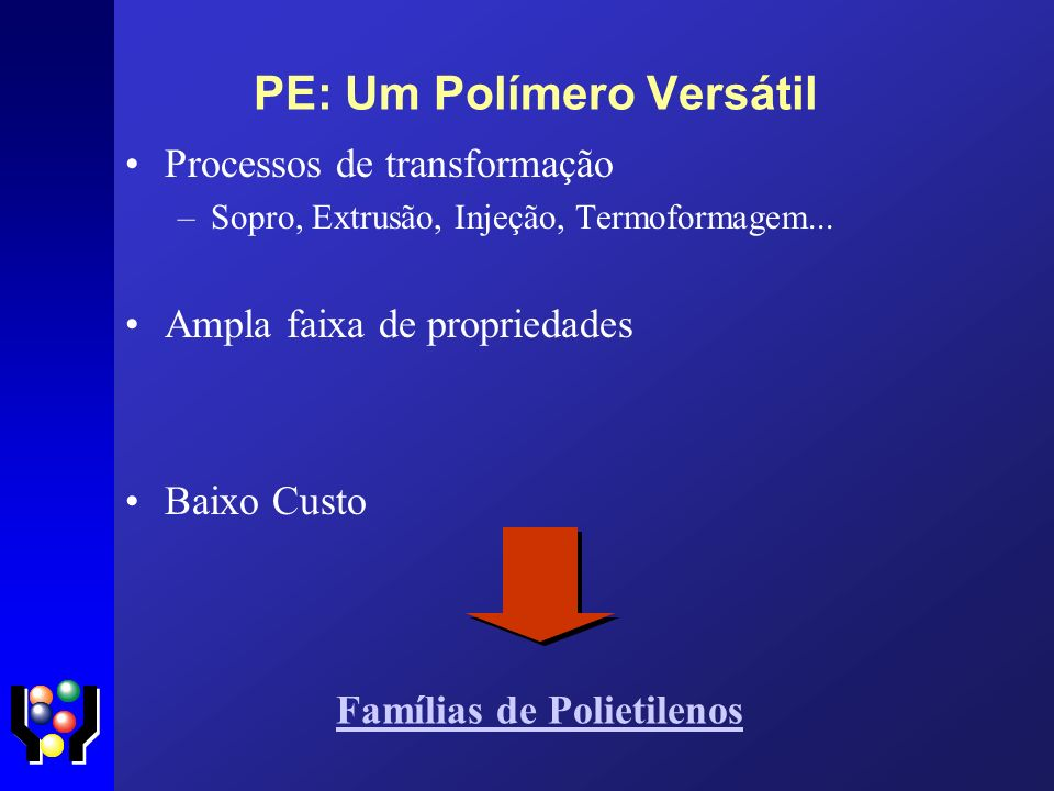 PE: Um Polímero Versátil