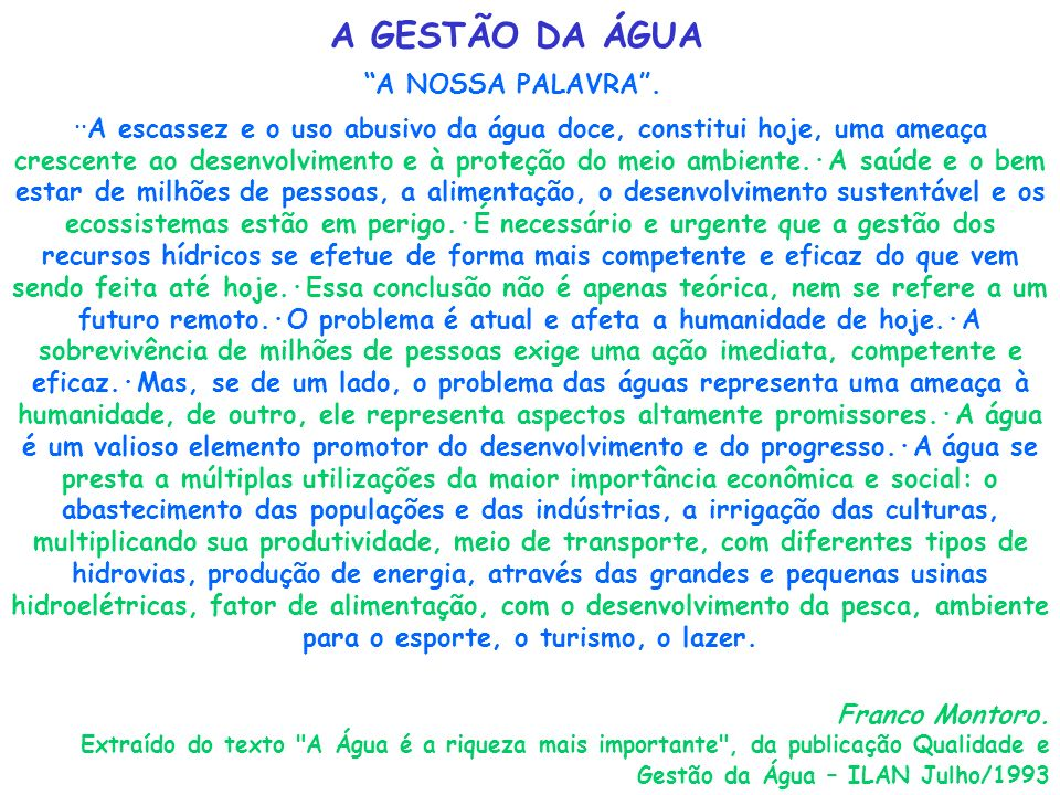 A GESTÃO DA ÁGUA A NOSSA PALAVRA .