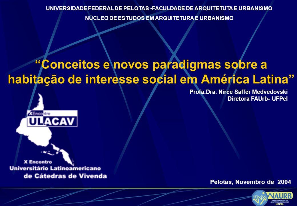 UNIVERSIDADE FEDERAL DE PELOTAS -FACULDADE DE ARQUITETUTA E URBANISMO