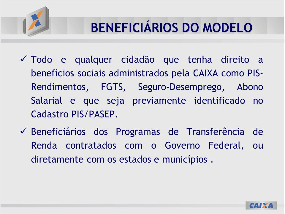 BENEFICIÁRIOS DO MODELO
