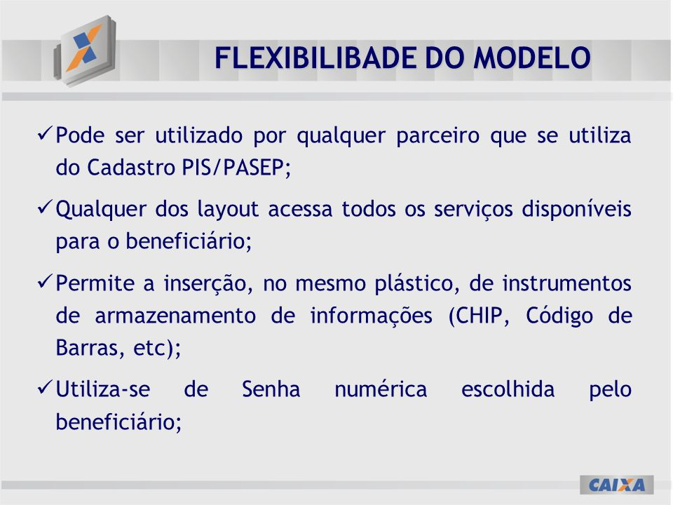 FLEXIBILIBADE DO MODELO