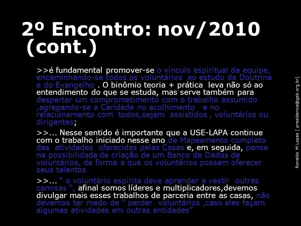 2º Encontro: nov/2010 (cont.)