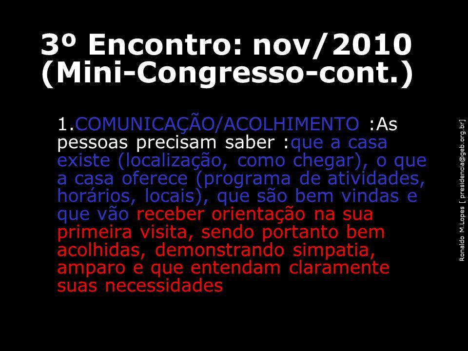 3º Encontro: nov/2010 (Mini-Congresso-cont.)
