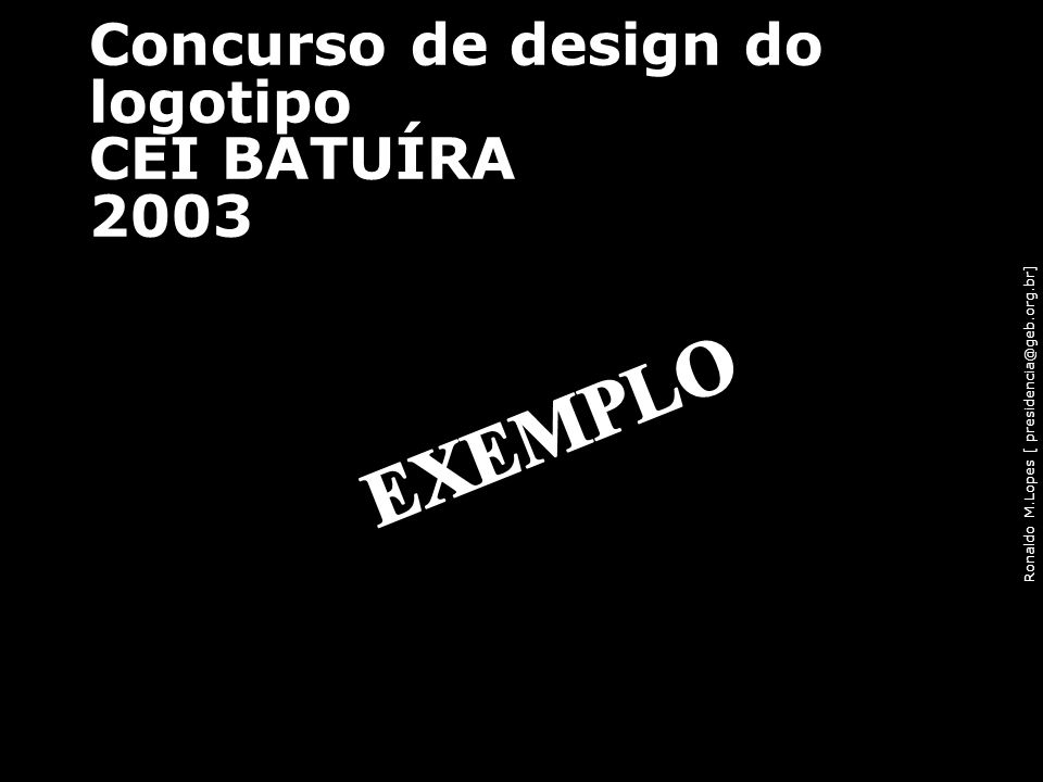 Concurso de design do logotipo CEI BATUÍRA 2003