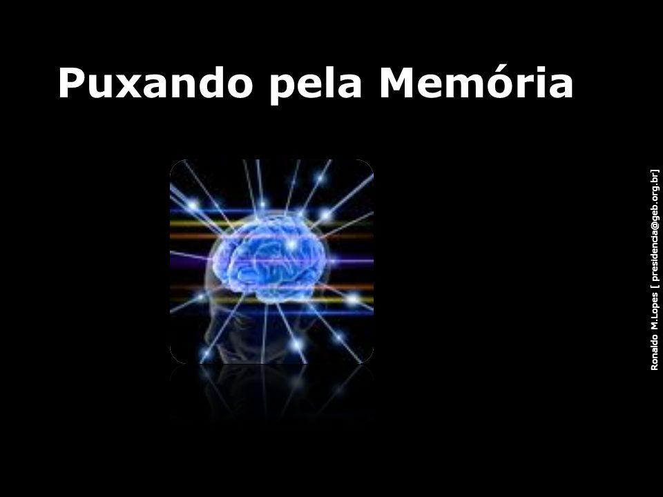 Puxando pela Memória