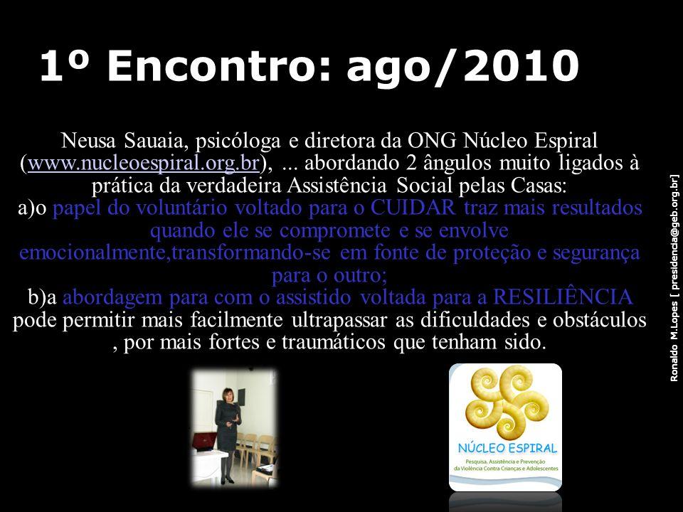 1º Encontro: ago/2010