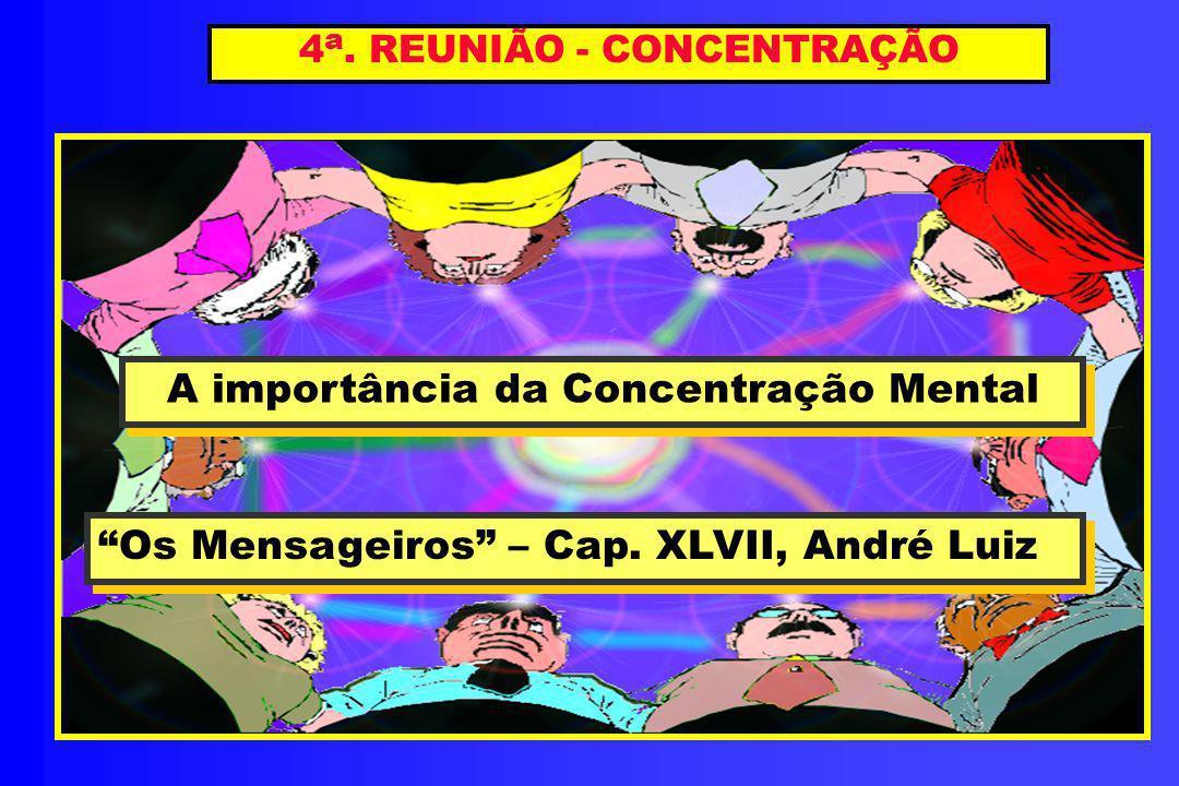 4a. REUNIÃO - CONCENTRAÇÃO