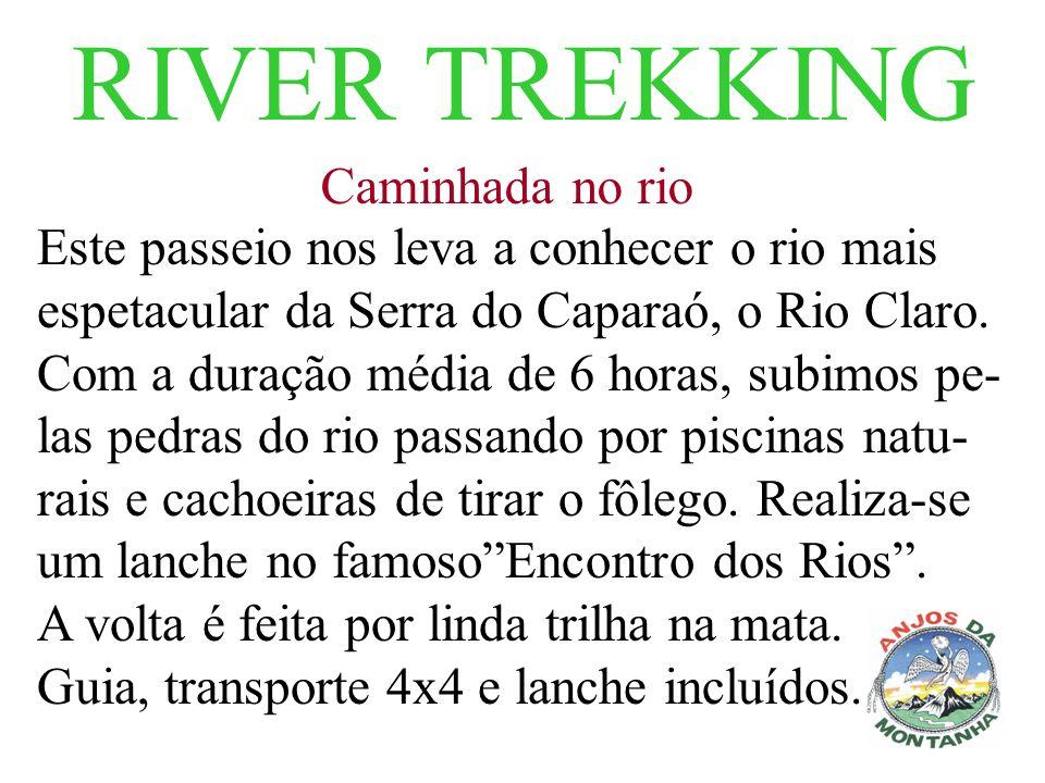 RIVER TREKKING Caminhada no rio
