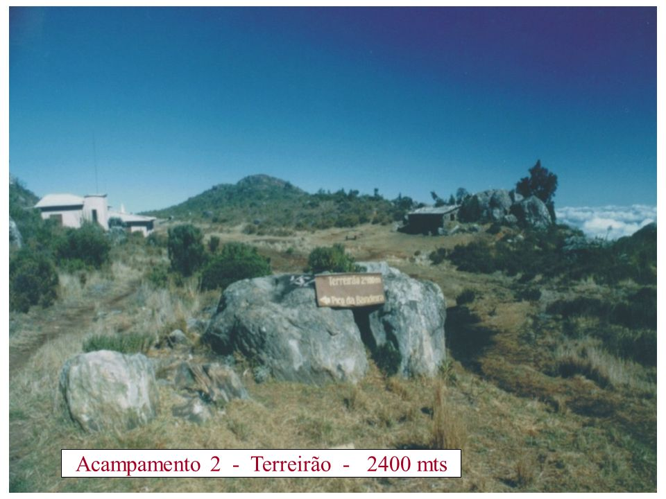 Acampamento 2 - Terreirão - 2400 mts
