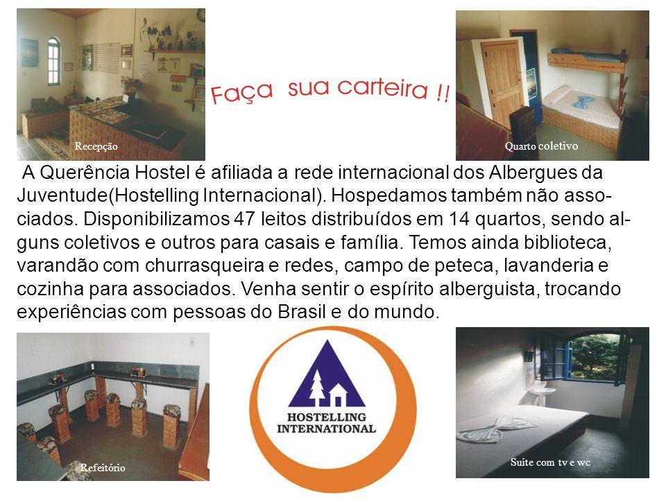 A Querência Hostel é afiliada a rede internacional dos Albergues da