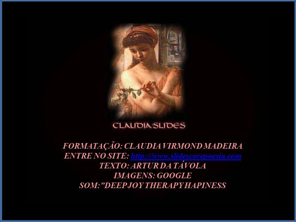 FORMATAÇÃO: CLAUDIA VIRMOND MADEIRA