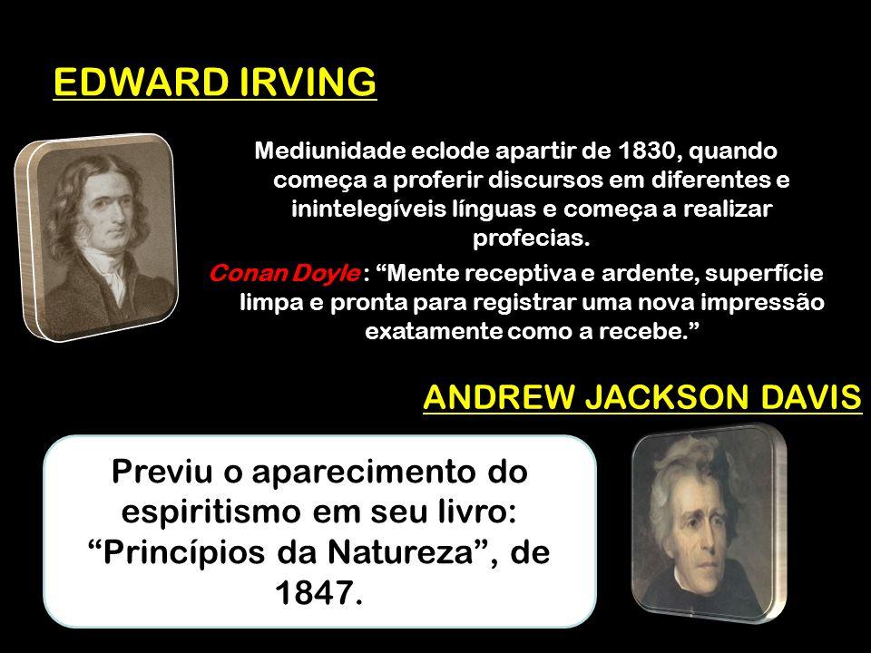EDWARD IRVING ANDREW JACKSON DAVIS
