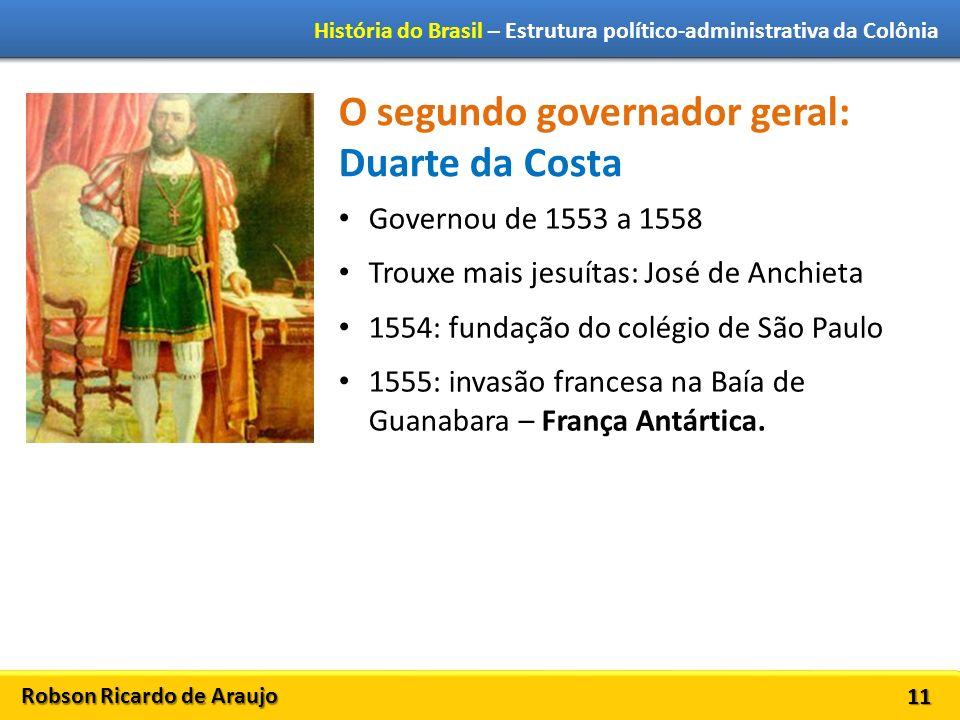 O segundo governador geral: Duarte da Costa