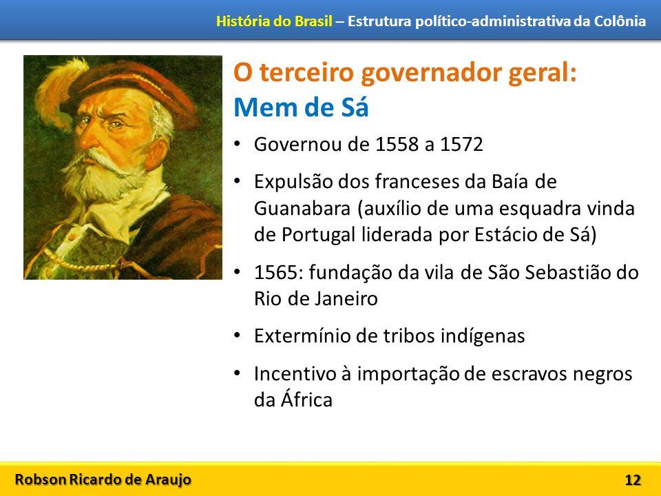 O terceiro governador geral: Mem de Sá
