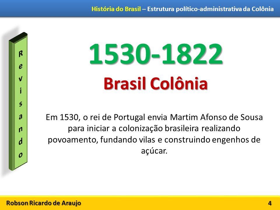 1530-1822 Brasil Colônia Revisando