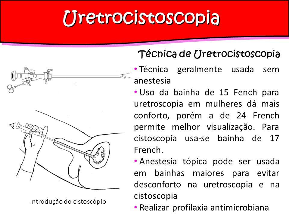 Uretrocistoscopia Técnica de Uretrocistoscopia