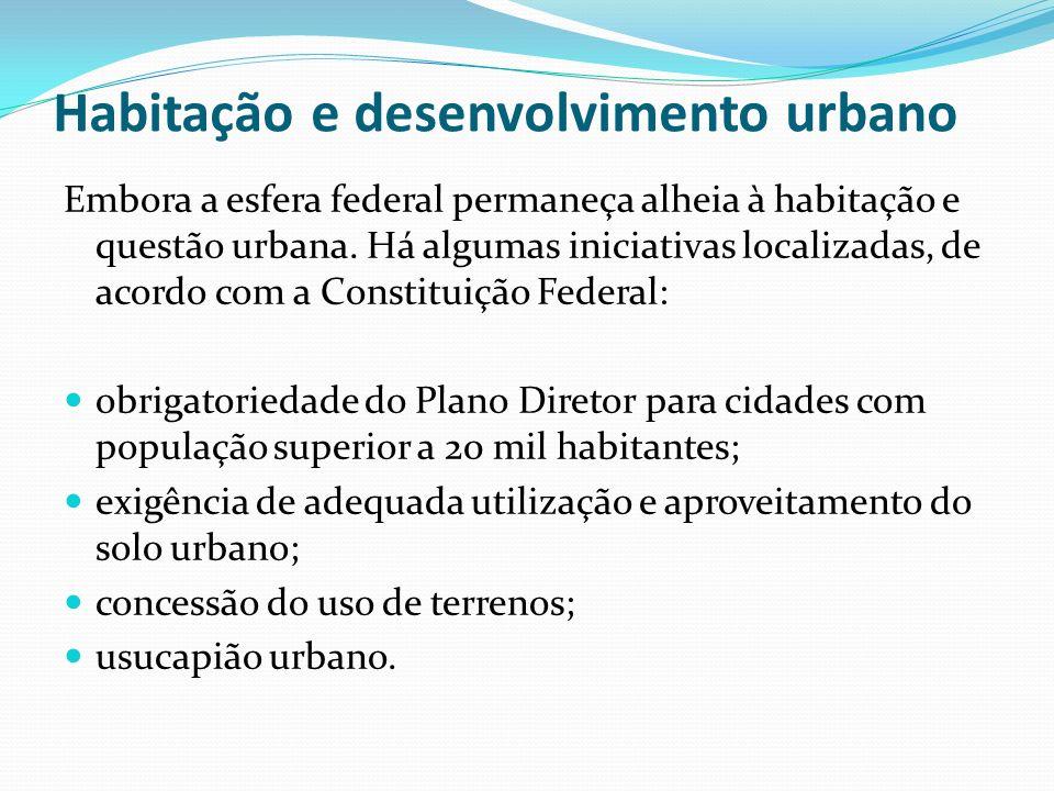 Habitação e desenvolvimento urbano