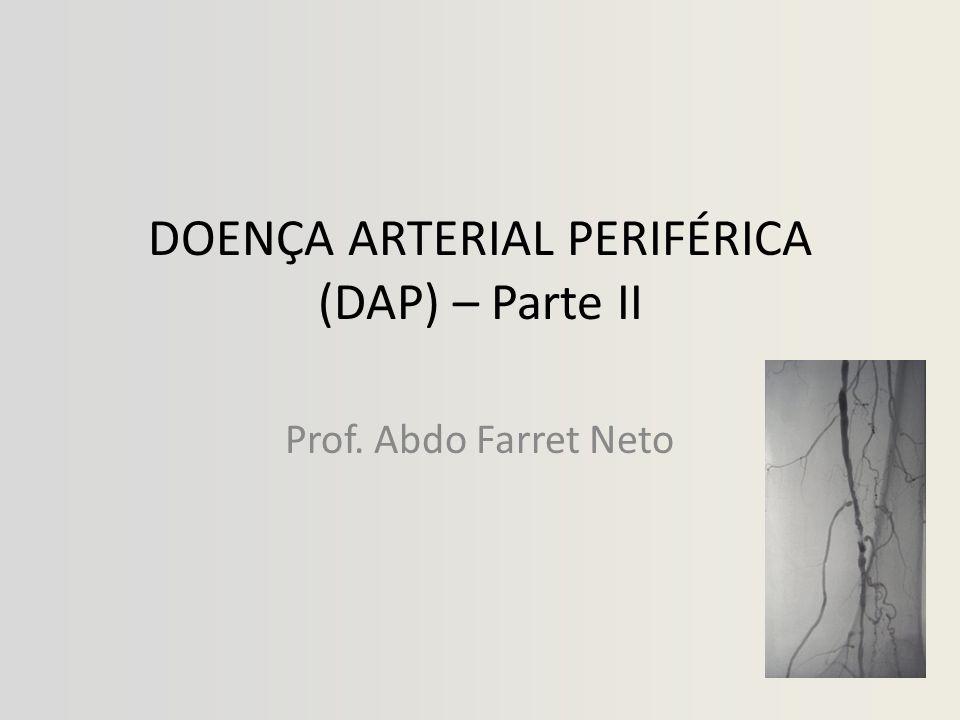 DOENÇA ARTERIAL PERIFÉRICA (DAP) – Parte II