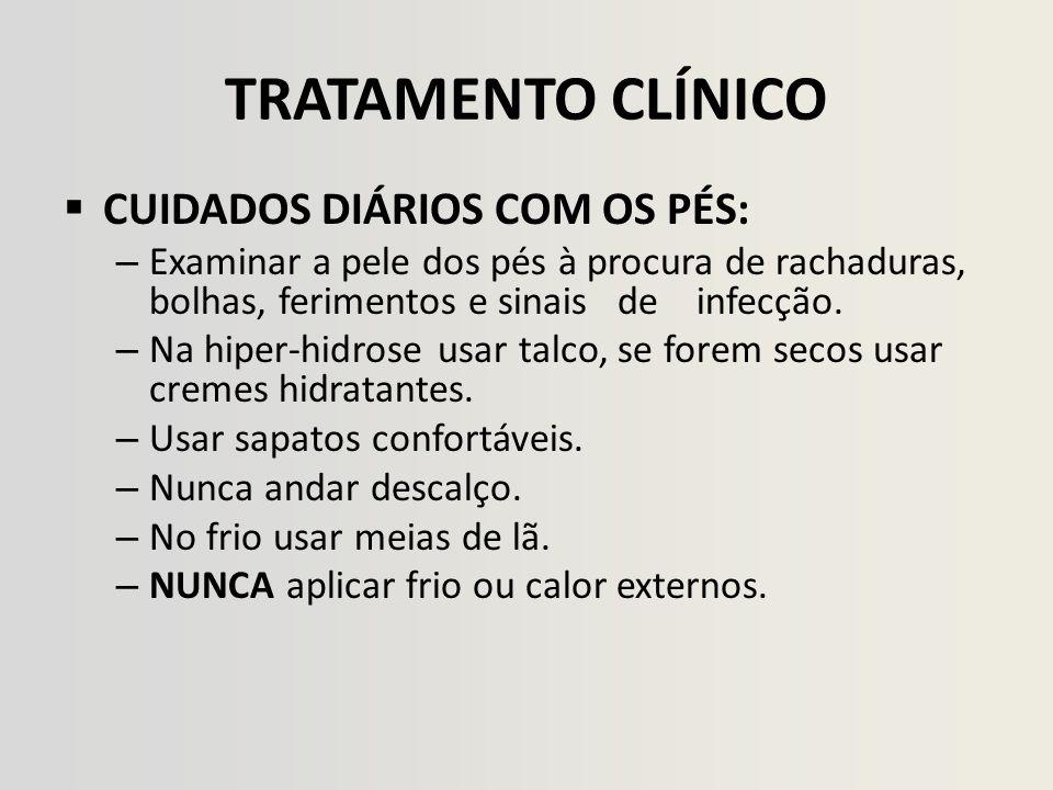 TRATAMENTO CLÍNICO CUIDADOS DIÁRIOS COM OS PÉS: