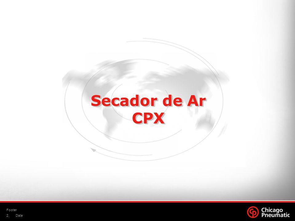 Secador de Ar CPX Footer Date