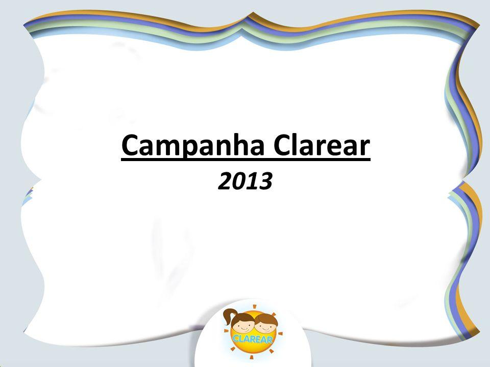 Campanha Clarear 2013