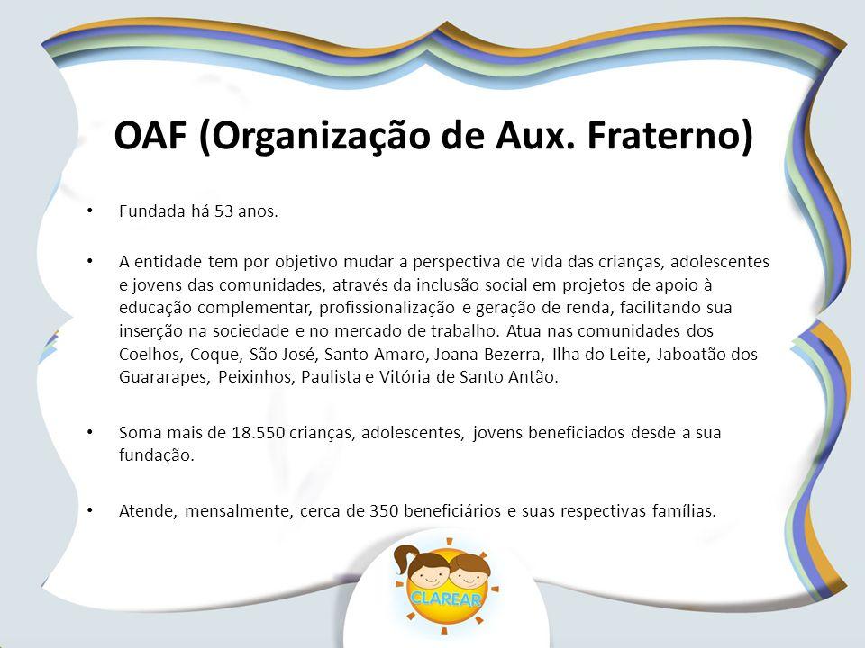 OAF (Organização de Aux. Fraterno)