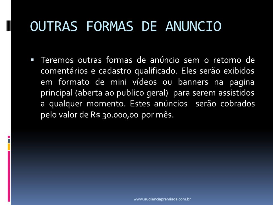 OUTRAS FORMAS DE ANUNCIO