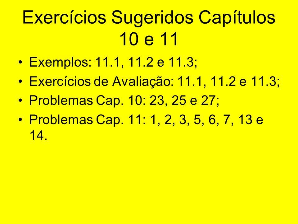 Exercícios Sugeridos Capítulos 10 e 11
