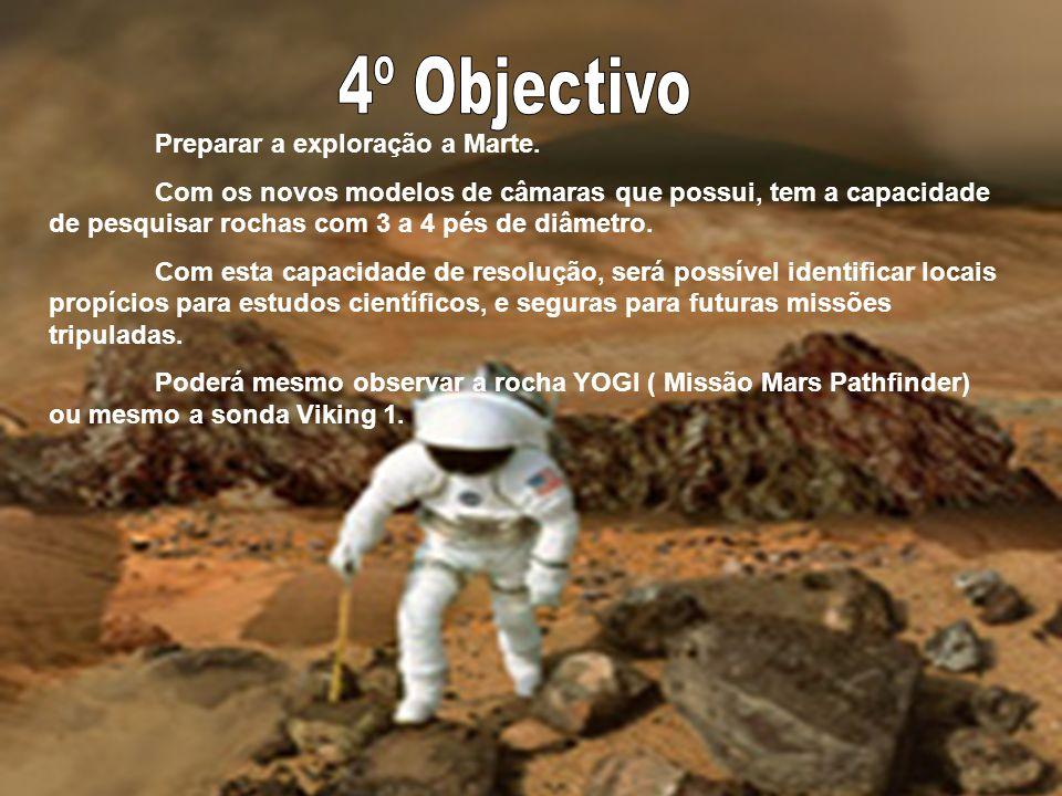 4º Objectivo Preparar a exploração a Marte.