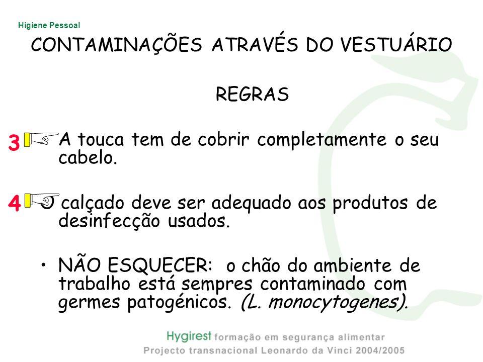 CONTAMINAÇÕES ATRAVÉS DO VESTUÁRIO