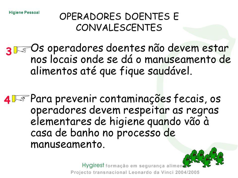 OPERADORES DOENTES E CONVALESCENTES