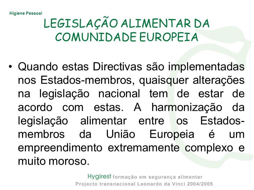LEGISLAÇÃO ALIMENTAR DA COMUNIDADE EUROPEIA