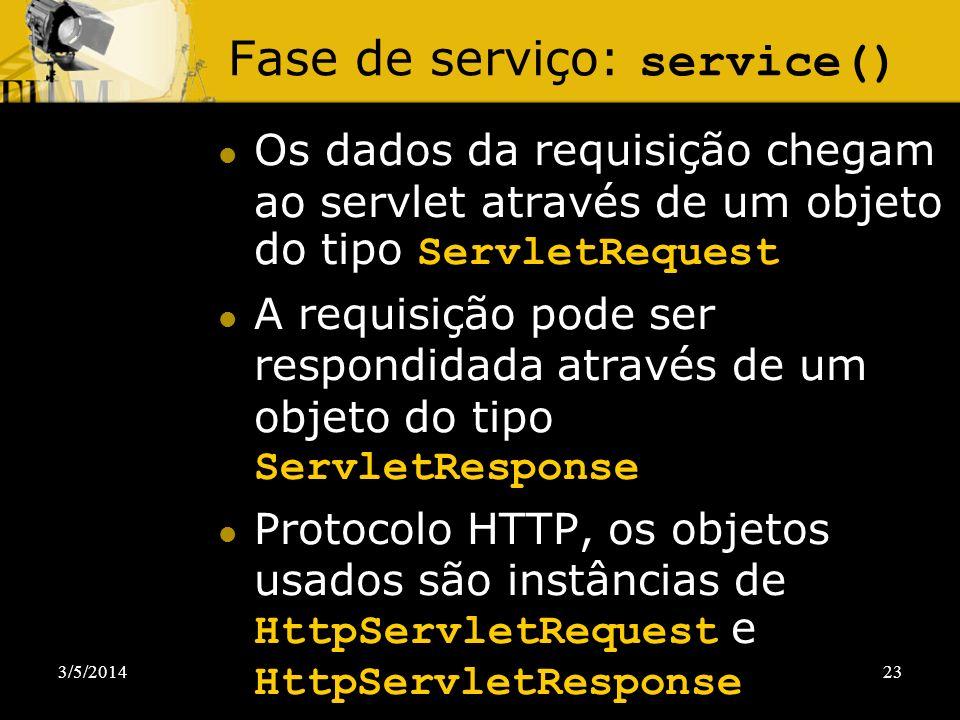 Fase de serviço: service()