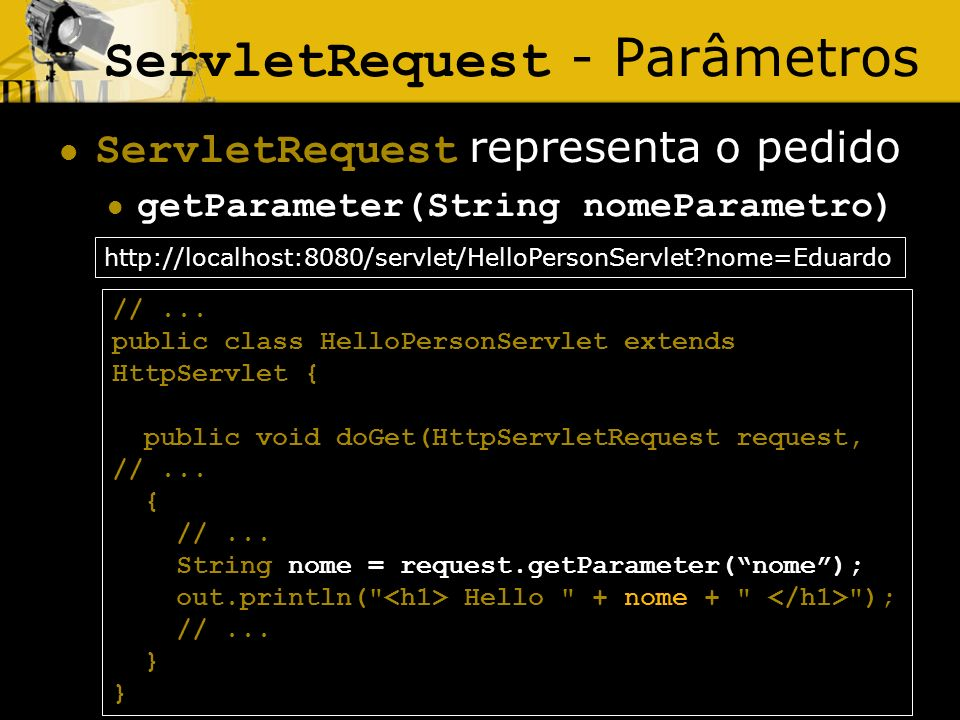 ServletRequest - Parâmetros