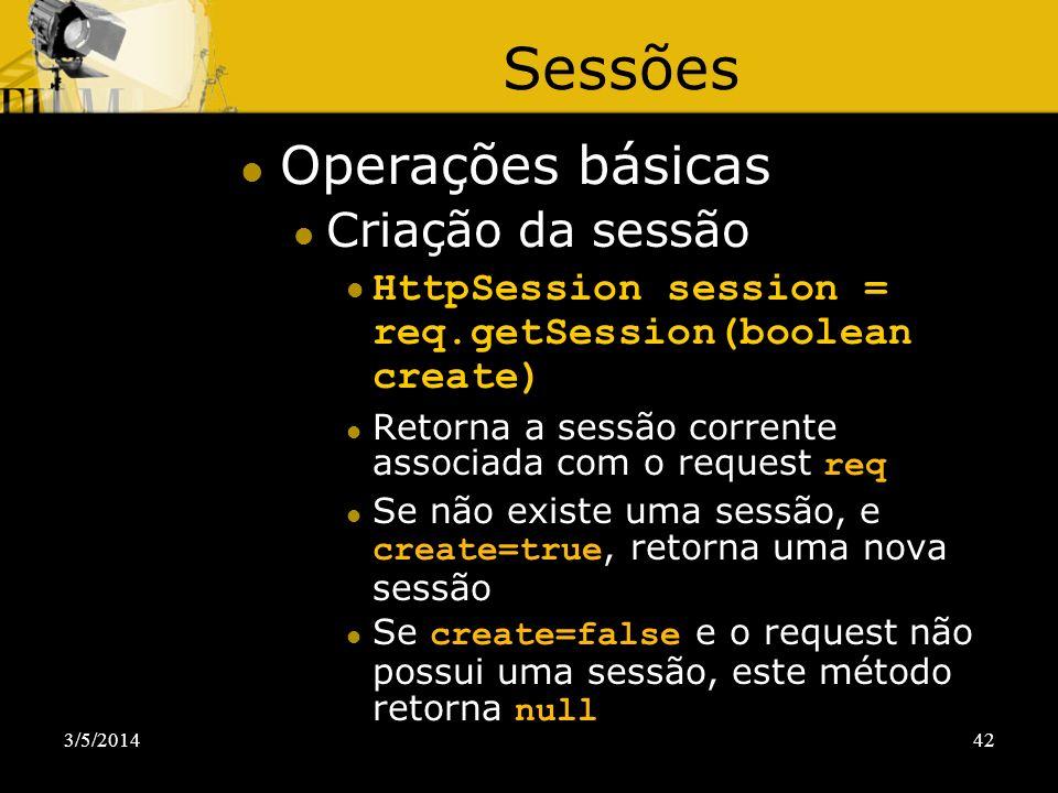 Sessões Operações básicas Criação da sessão