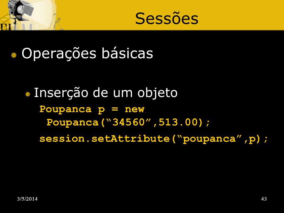 Sessões Operações básicas Inserção de um objeto