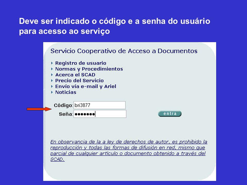 Deve ser indicado o código e a senha do usuário para acesso ao serviço