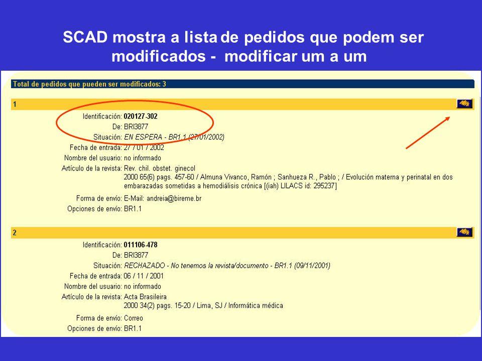 SCAD mostra a lista de pedidos que podem ser modificados - modificar um a um