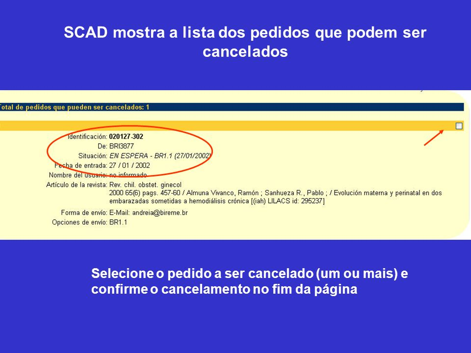 SCAD mostra a lista dos pedidos que podem ser cancelados