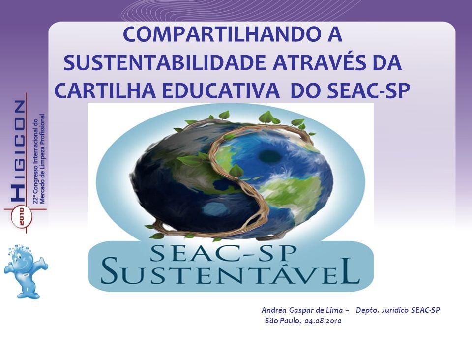 Andréa Gaspar de Lima – Depto. Jurídico SEAC-SP