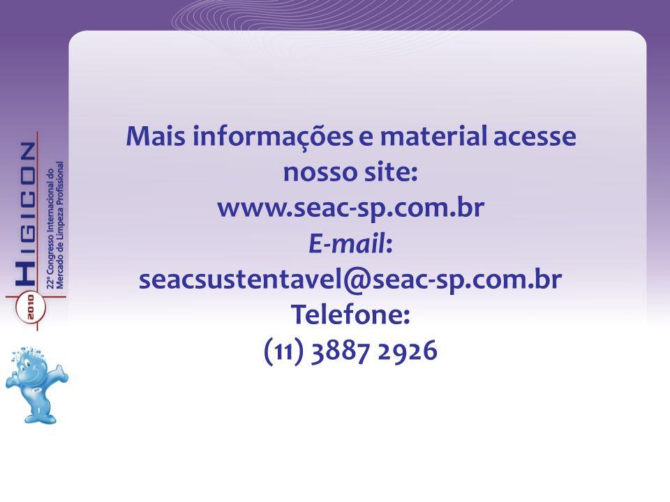 Mais informações e material acesse